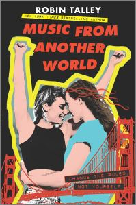 Cover art of Music from Another World by Robin Talley published by Inkyard Press