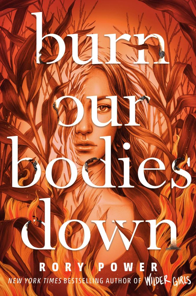 Cover art of Burn Our Bodies Down by Rory Power