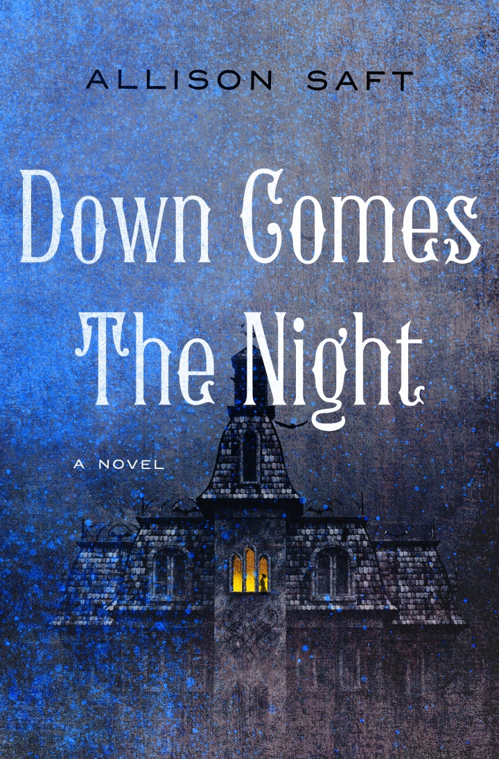 Down Comes the Night | Allison Saft (ARC Review)