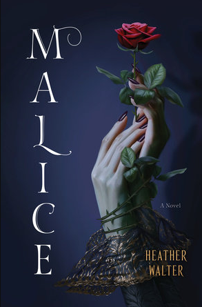 Malice | Heather Walter (ARC Review)