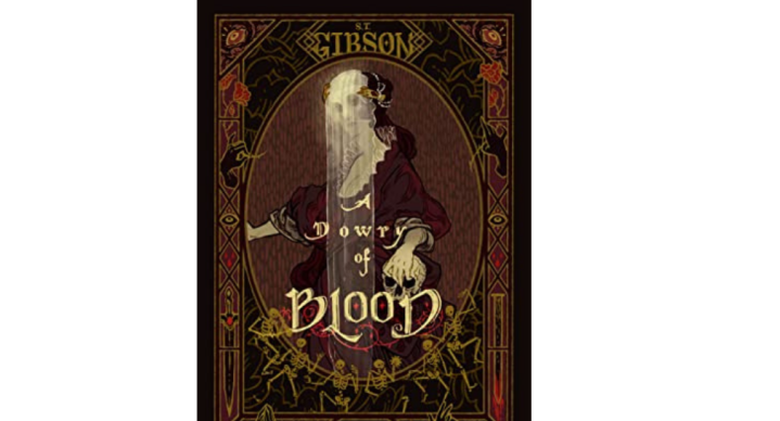A Dowry of Blood | S.T. Gibson